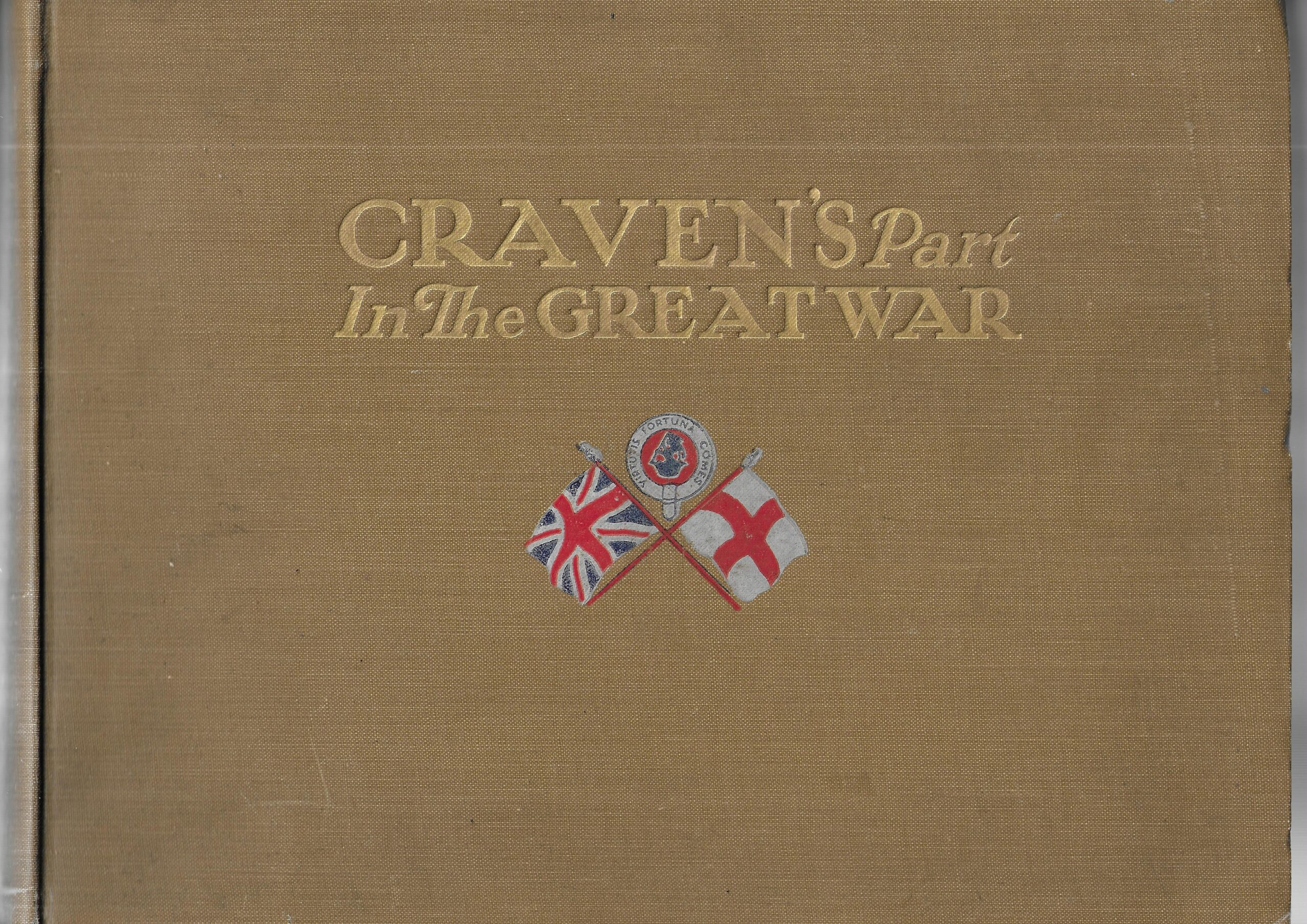 """Beige book with the title """"Craven's Part in the Great War"""""""